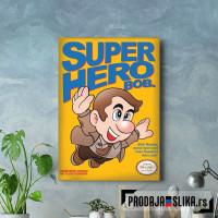 Super Hero Bob!
