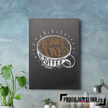 Always Enjoy Coffee