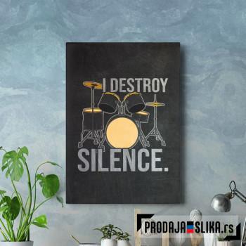 Destroy Silence
